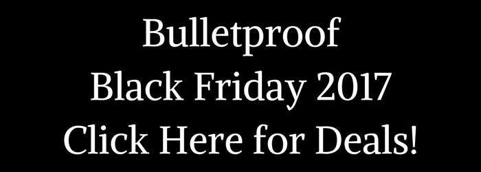 Bulletproof Black Friday Deals 2017