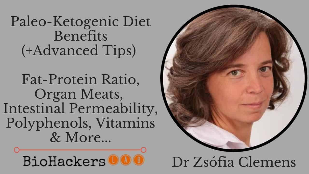 Paleo-Ketogenic Diet Benefits (+ Advanced Tips) • Dr Zsofia
