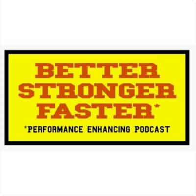 Better stronger faster podcast logo